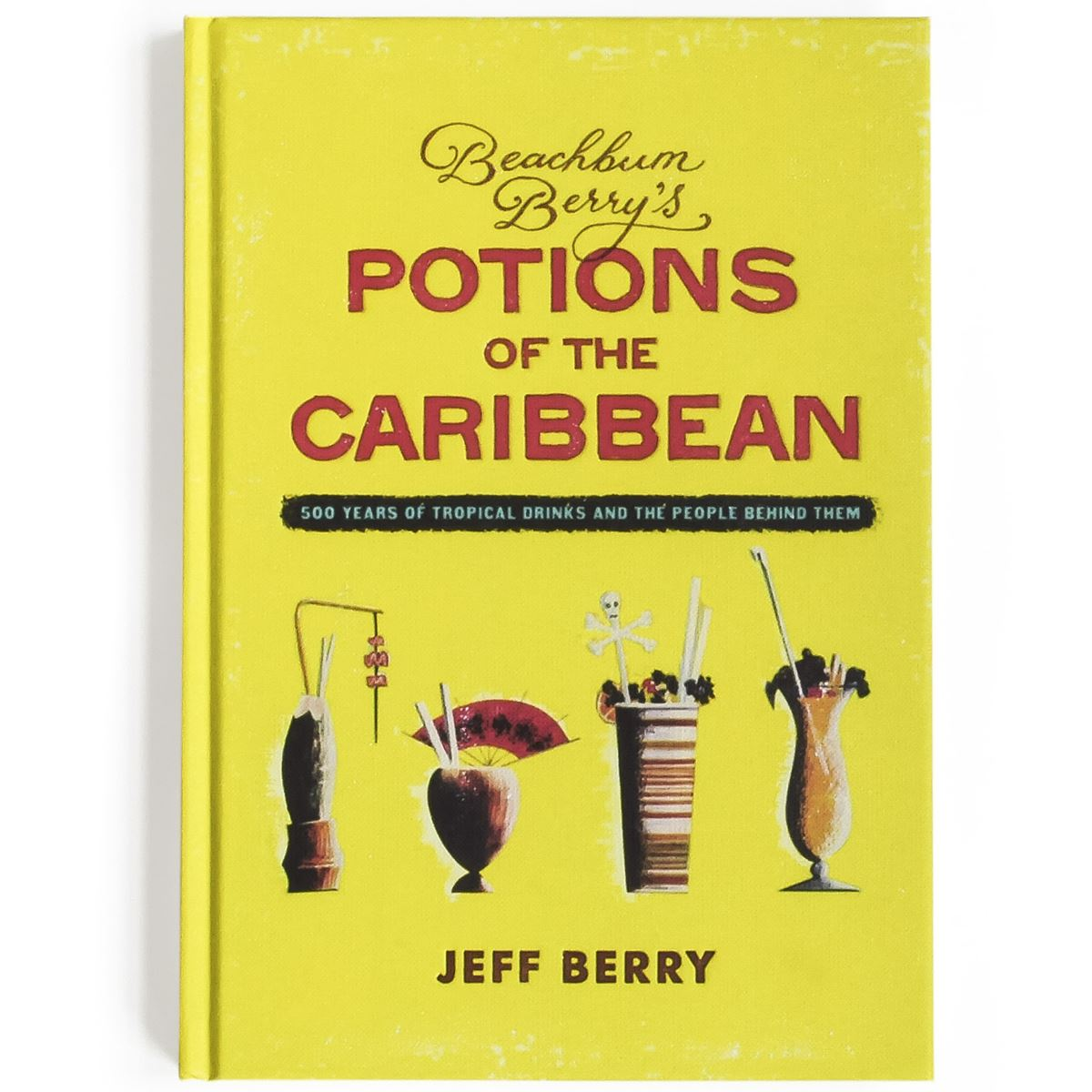 BEACHBUM BERRYS POTIONS OF THE CARIBBEAN
