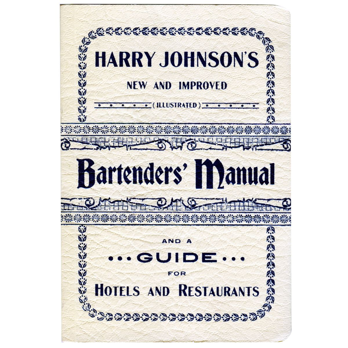 HARRY JOHNSONS BARTENDERS MANUAL