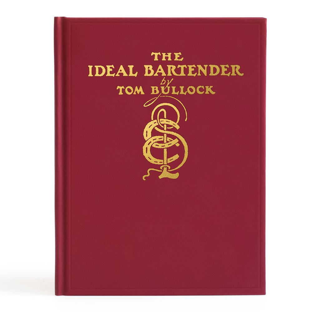 THE IDEAL BARTENDER BY TOM BULLOCK