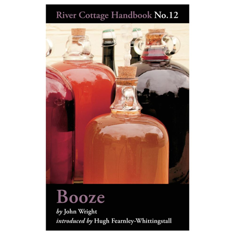 BOOZE: RIVER COTTAGE HANDBOOK Nº12